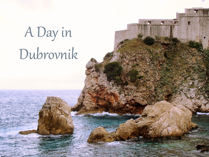 A Day in Dubrovnik- a photo diary